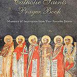 Book review: Catholic Saints Prayer Book