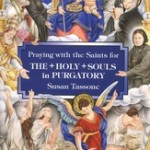 Book review: Praying with the Saints for the Holy Souls in Purgatory